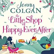 The Little Shop of Happy-Ever-After Audiobook by Jenny Colgan Narrated by Lucy Price-Lewis.
