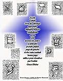Facile Cabale Livre de coloriage apprendre alphabet hébreu symbolisme secret sens derrière les lettres se détendre prendre plaisir page de gauche ... pour visualiser par l'artiste Grace Divine...