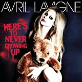 Heres To Never Growing Up [Explicit]