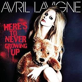 Here's to Never Growing Up [Explicit]