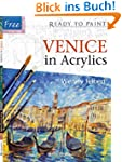 Venice in Acrylics [With 6 Reusable T...
