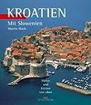 Kroatien: Mit Slowenien - H�fen und K...