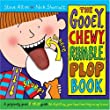 The Gooey, Chewy, Rumble, Plop Book