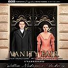 Vanity Fair Hörbuch von William Makepeace Thackeray Gesprochen von: Philippe Duquenoy