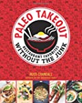 Paleo Takeout: Restaurant Favorites W...