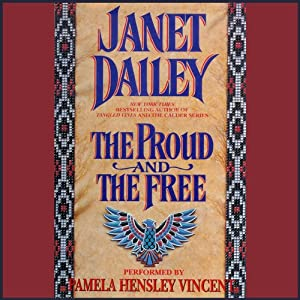 The Proud and the Free | [Janet Dailey]