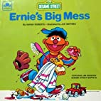 Ernies Big Mess