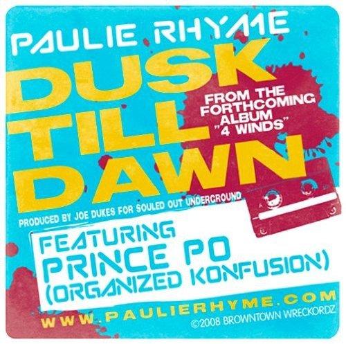 Vinilo : PAULIE RHYME - Dusk Till Dawn B/w Next Of Kin