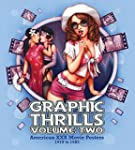 Graphic Thrills Volume 2: American XX...