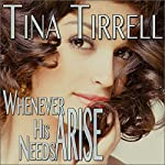Whenever His Needs Arise: A Taboo MILF Fantasy | Tina Tirrell