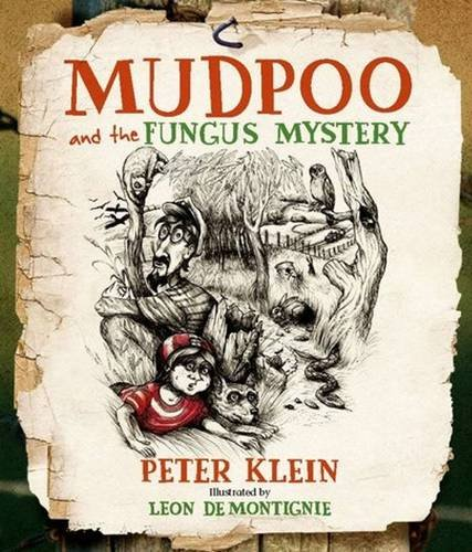 Mudpoo & the Fungus Mystery