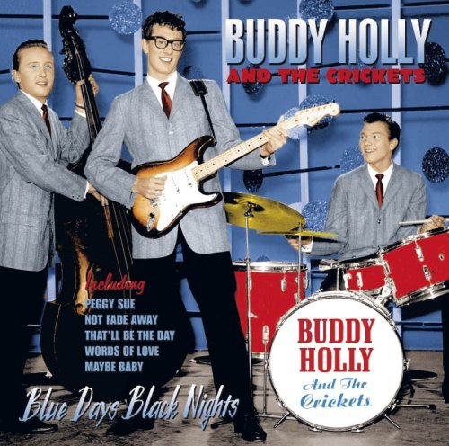 Buddy Holly - Blue Days Black Nights - Zortam Music