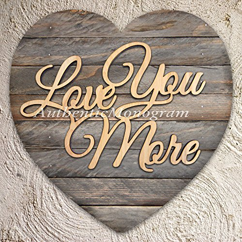 """I Love You More"" Wooden Monogram Painted And Mounted On Heart Shape Board, Home Decor, Wedding, Romantic, Love, Family Gift, Anniversary, Greeting. (12"") front-691202"