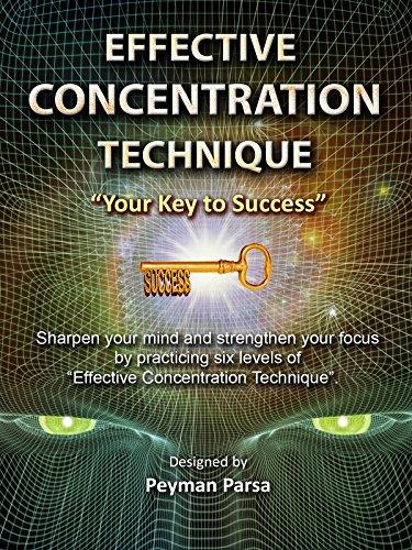 Effective Concentration Technique: Your Key to Success
