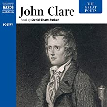 The Great Poets: John Clare Audiobook by John Clare Narrated by David Shaw-Parker