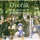 Dvor�k : Quintette avec piano, Op. 81 - Quintette � cordes, Op. 97