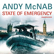 State of Emergency (       UNABRIDGED) by Andy McNab Narrated by Colin Buchanan