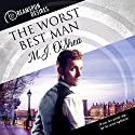 The Worst Best Man Audiobook by M.J. O'Shea Narrated by Dorian Bane