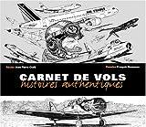 echange, troc Jean-Pierre Otelli, François Bousseau - Carnet de vols : Histoires authentiques