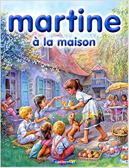 Martine a la maison 6 french edition marcel marlier for A la maison french