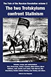 img - for The Two Trotskyisms Confront Stalin book / textbook / text book