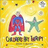 Children's Art Therapy 2004 Wall Calendar