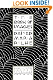 The Book of Images: Poems / Revised Bilingual Edition (English and German Edition)