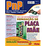 PnP Digital nº 4 - Reparação de Placa Mãe, Instalação profissional do Windows, atribuição de endereços IP, e-mail...