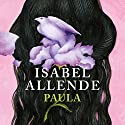 Paula [Spanish Edition] Audiobook by Isabel Allende Narrated by Isabel Allende, Javiera Gazitua