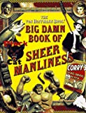 The Von Hoffmann Bros. Big Damn Book of Sheer Manliness