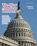New American Democracy, The, Alternate Edition with MyPoliSciLab with eText -- Access Card Package (7th Edition)