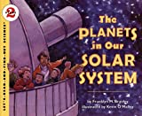 The Planets in Our Solar System (Let's Read-&-find-out Science)