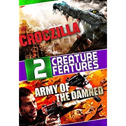 Croczilla / Army of the Damned - 2 Creature Features