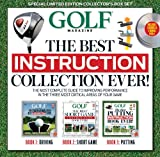 Golf Magazine Golf the Best Instruction Collection Ever!