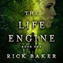 The Life Engine Audiobook by Rick Baker Narrated by Dylan White