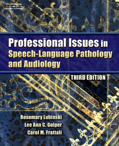 Professional Issues in Speech-Language Pathology and...