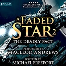 The Deadly Pact: A Faded Star, Book 2 Audiobook by Michael Freeport Narrated by MacLeod Andrews
