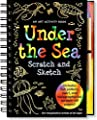 Under the Sea Scratch Scratch & Sketch: An Art Activity Book for Imaginative Artists