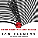 On Her Majesty's Secret Service: James Bond, Book 11 Audiobook by Ian Fleming Narrated by David Tennant