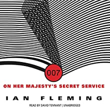 On Her Majesty's Secret Service: James Bond, Book 11 (       UNABRIDGED) by Ian Fleming Narrated by David Tennant