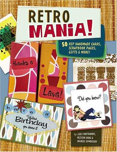 Retro Mania!, Judi Watanabe, Alison Eads, Laurie Dewberry
