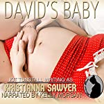 David's Baby: Proper Breeding Book 1 | Kristianna Sawyer