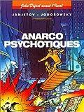echange, troc  - John Difool avant l'Incal, tome 4 : Anarcopsychotiques