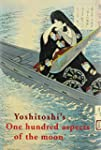 Yoshitoshi's One Hundred Aspects of t...