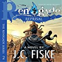 Renegade Reprisal: The Renegade Series Audiobook by J.C. Fiske Narrated by Sonny Dufault