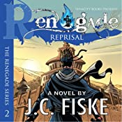 Renegade Reprisal: The Renegade Series | J.C. Fiske