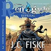 Renegade Reprisal: The Renegade Series | [J.C. Fiske]