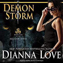 Demon Storm: Belador, Book 5 (       UNABRIDGED) by Dianna Love Narrated by Stephen Thorne