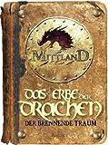 Mittland 3 - Das Erbe der Drachen - Teil 1: Der brennende Traum