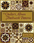 The Quilter's Album of Patchwork Patt...